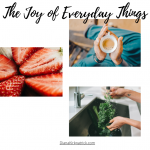 The joy of everyday things