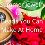 Beads you can make at home